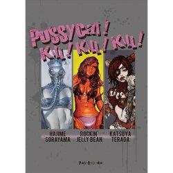 Photo1: #PUSSYCAT ! KILL! KILL! KILL!  HAJIME SORAYAMA, ROCKIN' JELLY BEAN & KATSUYA TERADA
