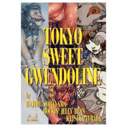 Photo1: #TOKYO SWEET GWENDOLYN HAJIME SORAYAMA, ROCKIN' JELLY BEAN & KATSUYA TERADA